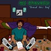 Brand New Bag de MC Bravado