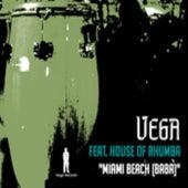 House Of Rhumba (feat. House of Rhumba) - Single von Vega