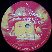 Love Is On The Way by Little Louie Vega
