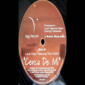 Cerca De Mi by Little Louie Vega