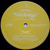 Mozalounge Jazz-N-Groove Remixes by Little Louie Vega