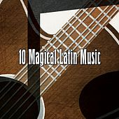 10 Magical Latin Music by Guitar Instrumentals
