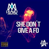 She Don´t Give a Fo (feat. Manu Arrocha) de J. Alvarez