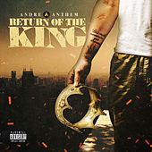 Return of the King von Andre Anthem