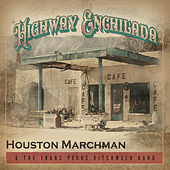 Highway Enchilada by Houston Marchman