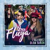 Qué Fluya de J. Alvarez