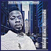 All the Way by Hood