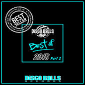 Best Of Disco Balls Records 2018, Pt. 2 - EP by Various Artists