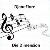 Die Dimension by DjaneFlore