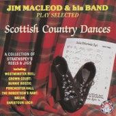 Jim Macleod & His Band Play Selected Scottish Country Dances de Jim MacLeod