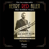 The Incomparable Henry Red Allen, Vol. 1: The Golden Years by Henry Red Allen