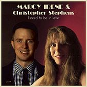 I Need to Be in Love de Marcy Irene