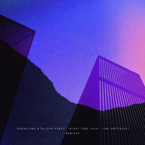 Night Time (Remixes) von Borneland
