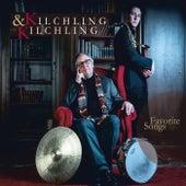 Favorite Songs by Kilchling&Kilchling
