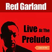 At The Prelude (Album of 1959) de Red Garland