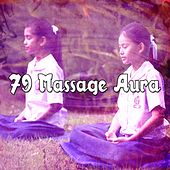 79 Massage Aura by Music For Meditation