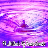 49 Attitude of Peace Sounds by Zen Music Garden