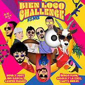 Bien Loco Challenge (Remix) de Nova Y Jory