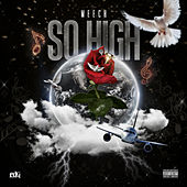 So High by Meech