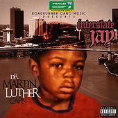 Dr. Martin Luther Carn by Interstate Jay