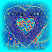 Foreign Lands by Louis Landon