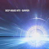 Deep House Hits - Summer by Various Artists