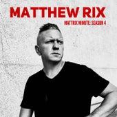 Mattrix Minute: Season 4 de Matthew Rix