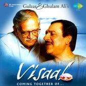 Visaal Coming Together of Gulzar & Ghulam Ali de Ghulam Ali