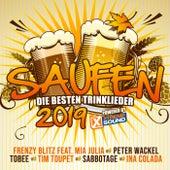 Saufen - Die besten Trinklieder 2019 powered by Xtreme Sound de Various Artists