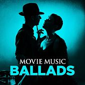 Movie Music: Ballads by Various Artists