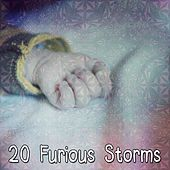 20 Furious Storms by Rain Sounds Sleep