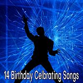 14 Birthday Celbrating Songs von Happy Birthday