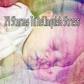 24 Storms to Relinquish Stress de Thunderstorm Sleep