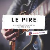 Le pire (Acoustic) von Acoustic Karaoke