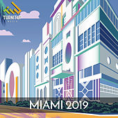 TurnItUp Muzik - Miami 2019 by Various Artists