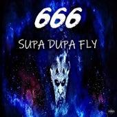 Supa Dupa Fly (Dj Onetrax Remix) by 666