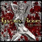 Reloaded de Gypsy Rose