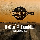 Rollin' & Tumblin' de The Cornbread Project