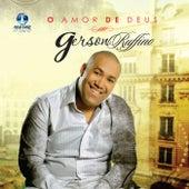 O Amor de Deus by Gerson Rufino