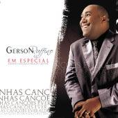 Em Especial: Minhas Canções Everaldo Gretter, Vol. 1 by Gerson Rufino