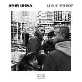 Livin' Proof by Amir Issaa