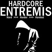 Hardcore Entremis - Hard, Harder, Hardest by Various Artists
