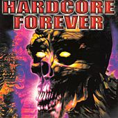 Hardcore Forever von Various Artists