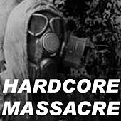 Hardcore Massacre by Various Artists