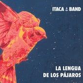 La Lengua de los Pájaros de Itaca Band