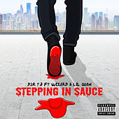 Stepping In Sauce von D2r Tj