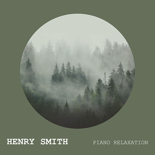 Piano Relaxation von Henry Smith