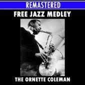 Free Jazz Medley: Free Jazz Part 1 / Free Jazz Part 2 von Ornette Coleman