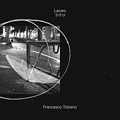 Lazaro (Solo Piano Version) by Francesco Tristano