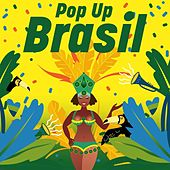 Pop up Brasil von Various Artists